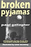 Broken Pyjamas, Paul Gallagher, 1480153737