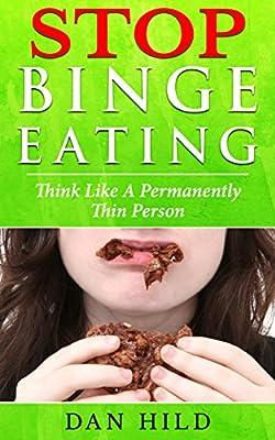 Stop Binge Eating: Th?nk L?k? a P?rm?n?ntl? Thin P?r??n