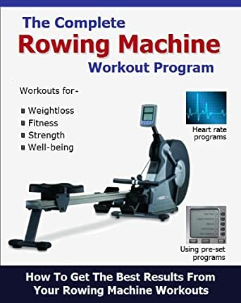 Amazon the complete rowing machine workout program ebook roy kindle price 320 fandeluxe Image collections
