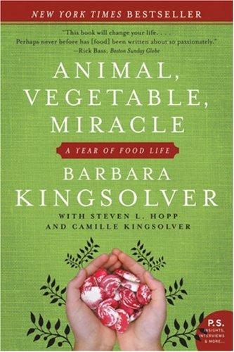 Animal, Vegetable, Miracle: Kingsolver, Barbara: 9781554681884 ...