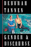Gender and Discourse, Deborah Tannen, 0195089758