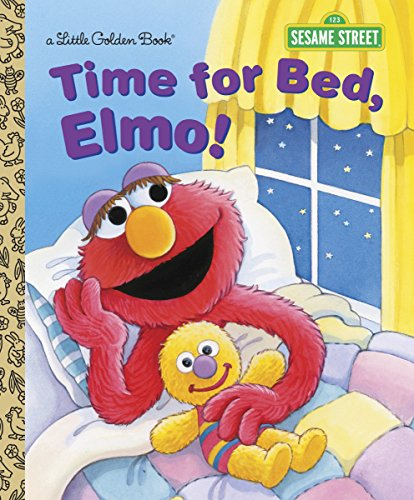 Time for Bed, Elmo! (Sesame Street) (Little