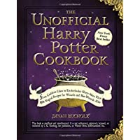 The Unofficial Harry Potter Cookbook: From Cauldron Cakes to Knickerbocker Glory...