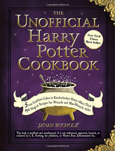 Books : The Unofficial Harry Potter Cookbook: From Cauldron Cakes to Knickerbocker Glory--More Than 150 Magical Recipes for Wizards and Non-Wizards Alike (Unofficial Cookbook)