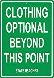 Clothing Optional Beyond This Point Tin Sign 12 x 18in