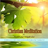 Christian Meditation for Health and Weight Loss