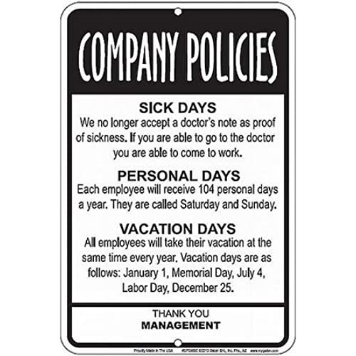 Employees Company Policies Funny Sign Great Break Room Decor