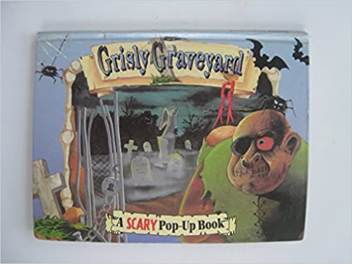grisly graveyard a scary pop up book grandreams limited amazon