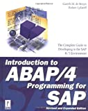 Introduction to ABAP/4 Programming for SAP, M. de Bruyn and Robert Lyfareff, 0761513922
