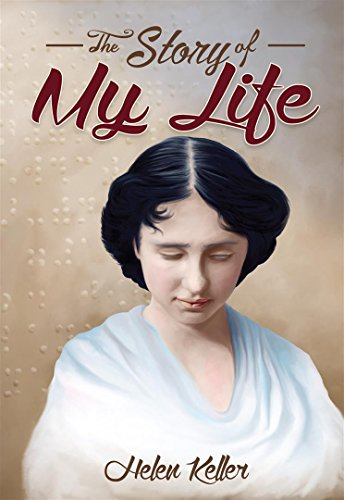 The Story of My Life : [Illustrated] [Free Audio Links] (Synopsis Of The Story Of My Life)