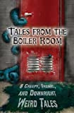img - for Tales from the Boiler Room book / textbook / text book
