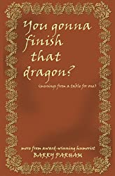 You Gonna Finish That Dragon?