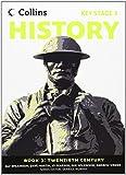 Collins Key Stage 3 History - Book 3 Twentieth Century by Alf Wilkinson (20-Jun-2010) Paperback