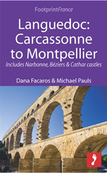 Languedoc: Carcassonne to Montpellier: Includes Narbonne, Béziers & Cathar castles (Footprint Focus) (English Edition) eBook: Facaros, Dana, Michael Pauls: Amazon.es: Tienda Kindle