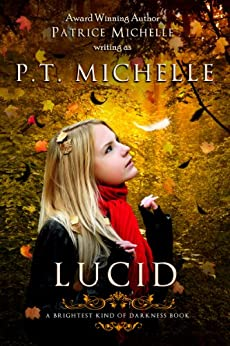 Lucid: Book 2 (Brightest Kind of Darkness) by [Michelle, P.T. , Michelle, Patrice ]