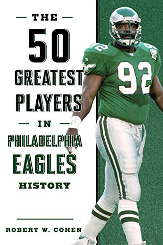 Amazon Com The 50 Greatest Players In Philadelphia Eagles