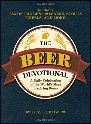 Book The Beer Devotional: A Brew-by-Brew Guide to Drinking Your Way Through the Year