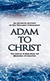 Adam to Christ, Wallace Evenson, 1438937423