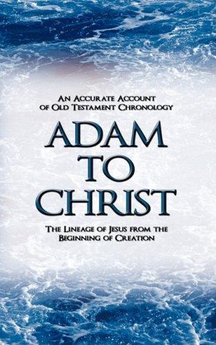 Adam to Christ