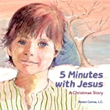 img - for Five Minutes with Jesus A Christmas Story book / textbook / text book