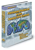 Petroleum Provinces of the Twenty-First Century, American Association of Petroleum Geologists, 0891813551