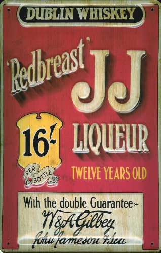 JJ Redbreast Liqueur Dublin Whiskey 12 Years old nostalgic 3D embossed & domed strong Metal Tin Sign 7.87