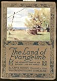 img - for The land of Evangeline: The authentic story of her country and her people book / textbook / text book