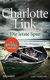 Die letzte Spur: Kriminalroman