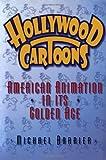 Hollywood Cartoons, Michael Barrier, 0195167295