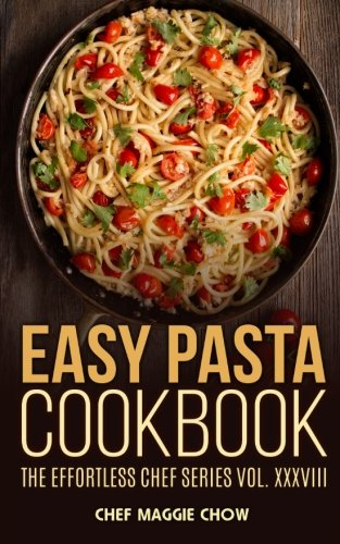 Easy Pasta Cookbook Chef Maggie product image