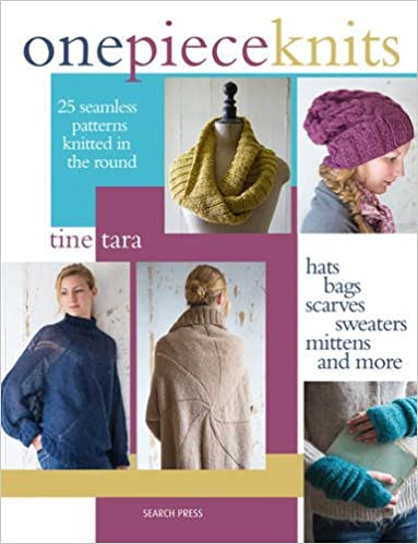 One Piece Knits 25 Seamless Patterns Knitted In The Round Hats