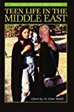 Teen Life in the Middle East, , 0313361320