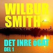 Det inre ögat (The Egyptian Novels 4.1) | Wilbur Smith