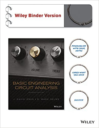 Basic engineering circuit analysis binder ready version j david basic engineering circuit analysis binder ready version j david irwin r mark nelms 9781118992661 books amazon fandeluxe Image collections
