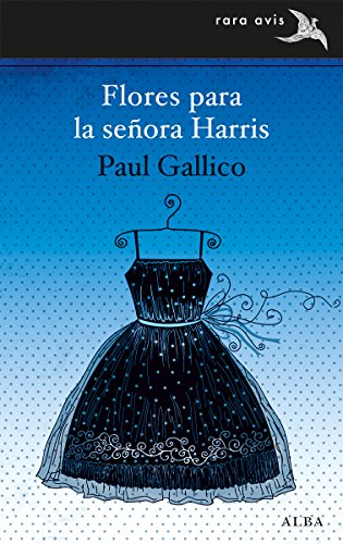 Flores para la señora Harris (Rara Avis nº 26) (Spanish Edition) by