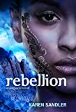 Rebellion: Tankborn #3 (Tankborn Trilogy)