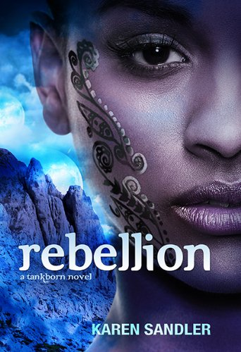 Rebellion (Tankborn Trilogy)