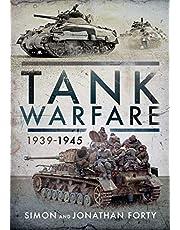 Tank Warfare, 1939–1945