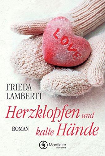 Herzklopfen und kalte Hände (German Edition) (Liebe Brille)