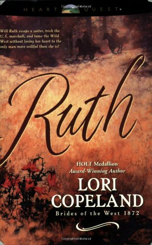 Ruth (Brides of the West #5) (HeartQuest)