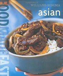Williams-Sonoma: Food Made Fast Asian (Food Made Fast)