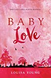 Baby Love (The Angeline Gower Trilogy, Book 1)