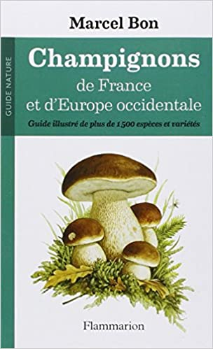 Marcel Bon - Champignons de France et d'Europe occidentale sur Bookys