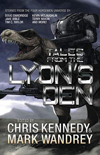 Tales from the Lyon's Den: Stories from the Four Horsemen Universe (Four Horsemen Tales)