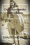 El Conocimiento Silencioso (Spanish Edition)