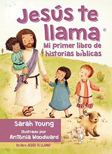 Jesús te llama: Mi primer libro de historias bíblicas (Spanish Edition)