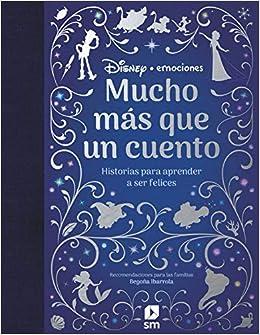 Historias para aprender a ser felices Disney Emociones: Amazon.es: Gabriela Keselman, Disney: Libros