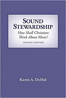 \\ONLINE\\ Sound Stewardship: How Shall Christians Think About Music?. upgraded queries suspende Things Qohelet appear flexible