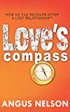 Love's Compass, Angus Nelson and Evan Braun, 0615340938