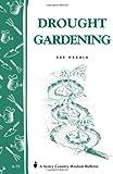 Drought Gardening, Sue Hakala, 0882662872